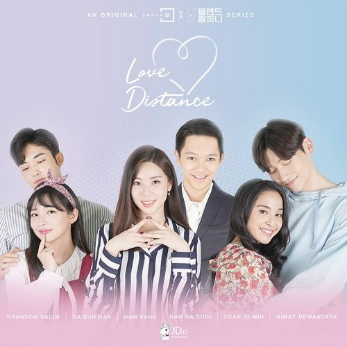 the Korean - Indonesia drama Love Distance OST